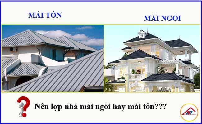 Nên lợp nhà mái tôn hay mái ngói?