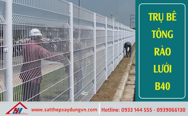 Trụ bê tông rào lưới B40